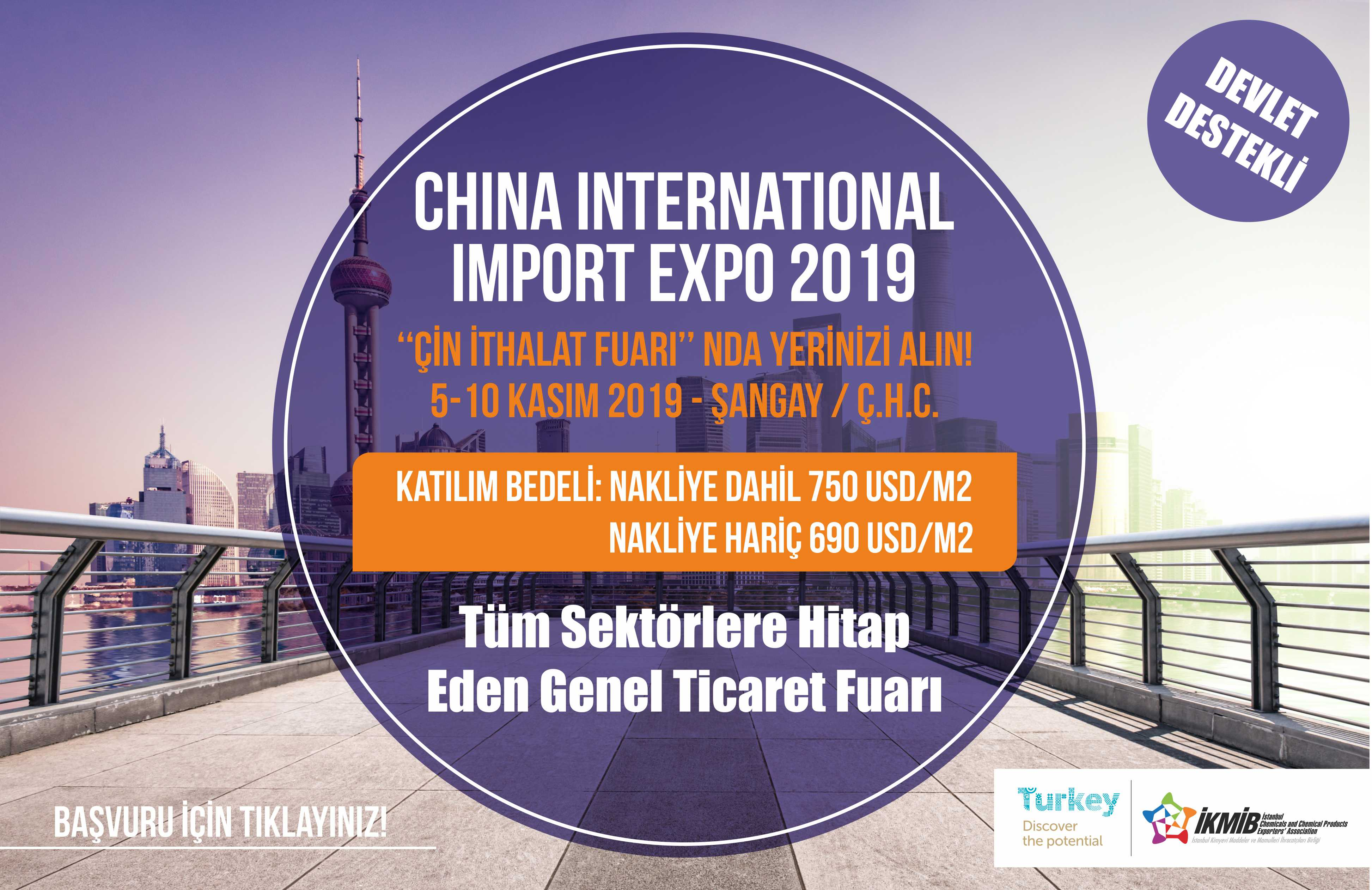China International Import Expo 2019 Fuarı Milli Katılım Organizasyonu Hk.