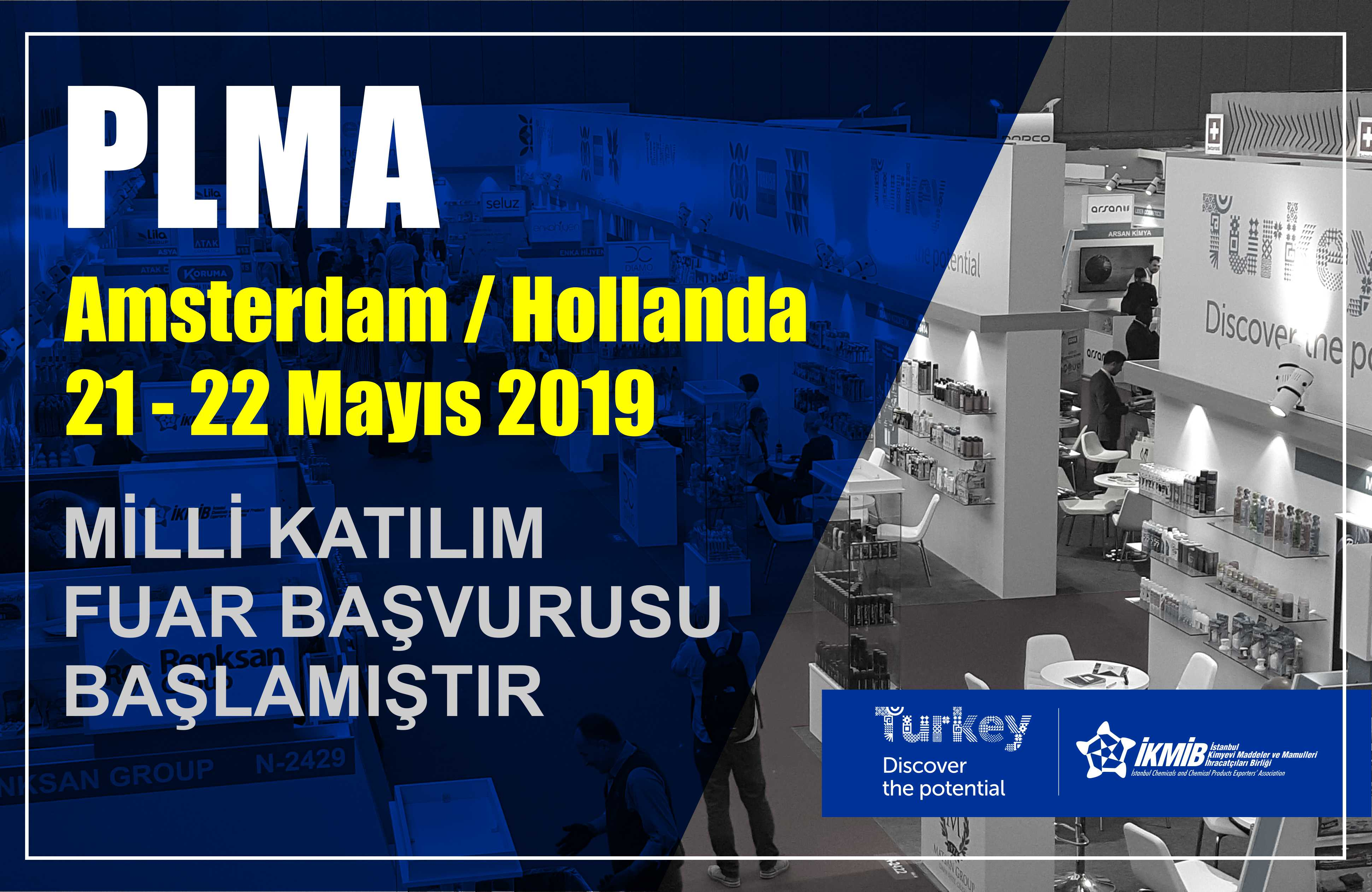 PLMA's World of Private Label 2019 Fuarı Milli Katılım Organizasyonu